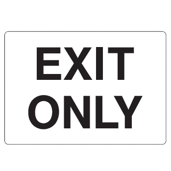 Exit Only Sign - U.S. Signs and Safety - 1
