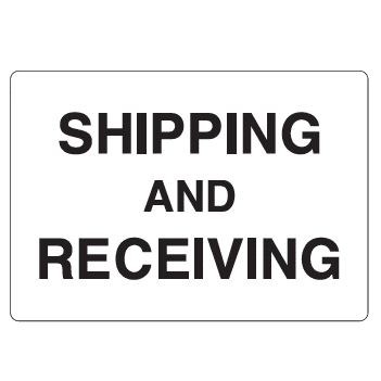 Shipping and Receiving Sign - U.S. Signs and Safety - 1
