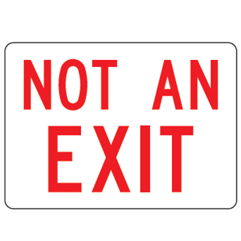 Not an Exit Sign - U.S. Signs and Safety - 1