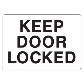 Keep Door Locked Sign - U.S. Signs and Safety - 1