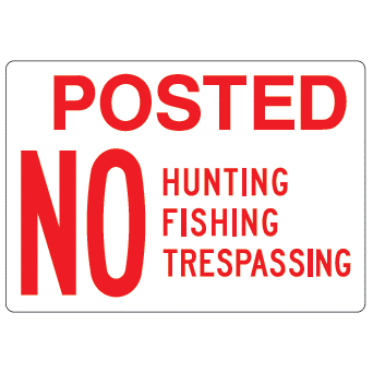 Posted No Hunting Sign - U.S. Signs and Safety - 1