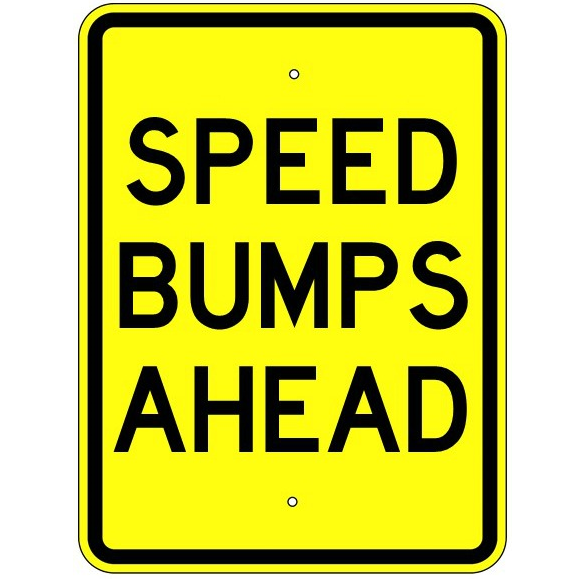 Speed Bumps Ahead Sign - U.S. Signs and Safety