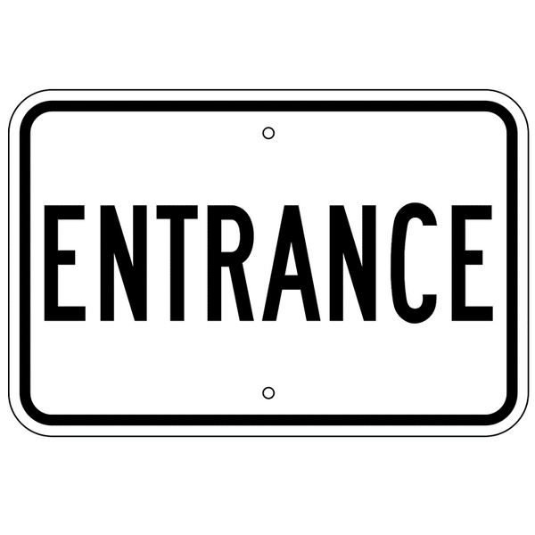Entrance Sign - U.S. Signs and Safety