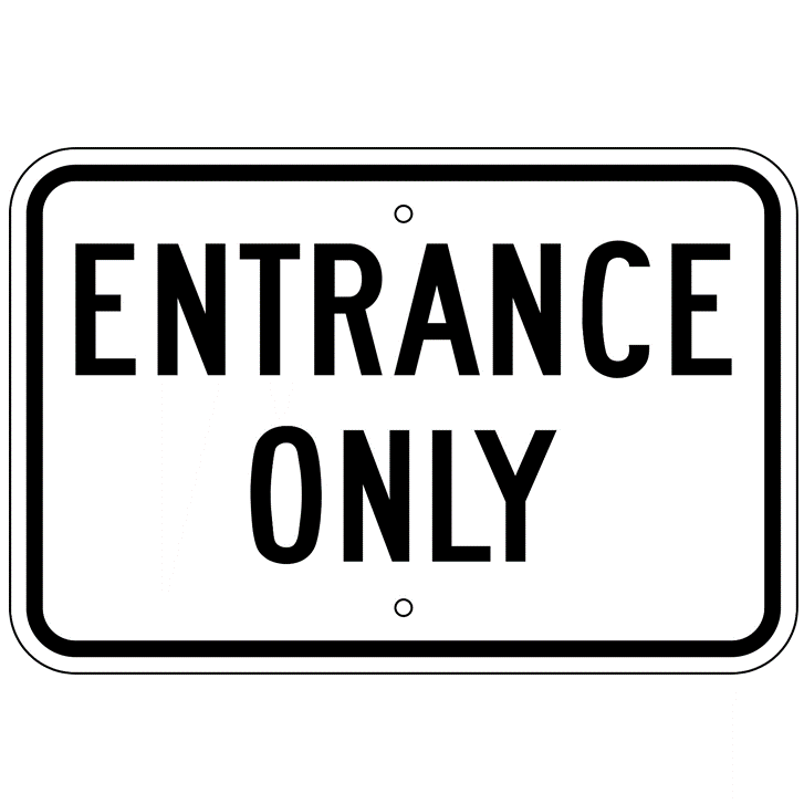 Entrance Only Sign - U.S. Signs and Safety