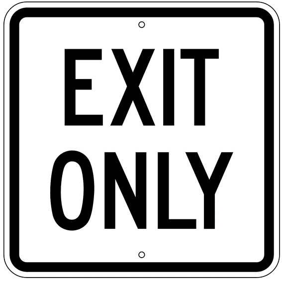 Exit Only Sign - U.S. Signs and Safety