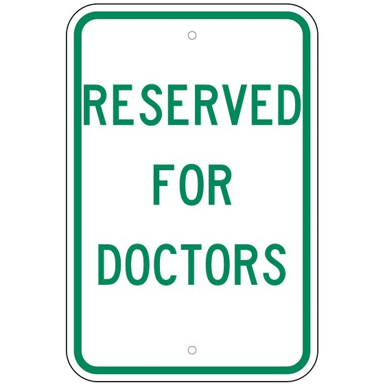 Reserved For Doctors Sign - U.S. Signs and Safety