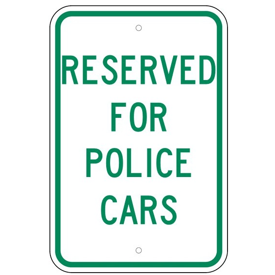 Reserved For Police Cars Sign - U.S. Signs and Safety
