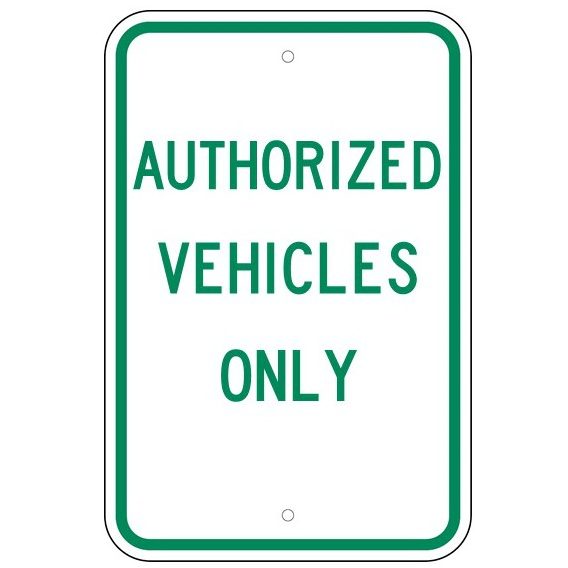 Authorized Vehicles Only Sign U S Signs And Safety