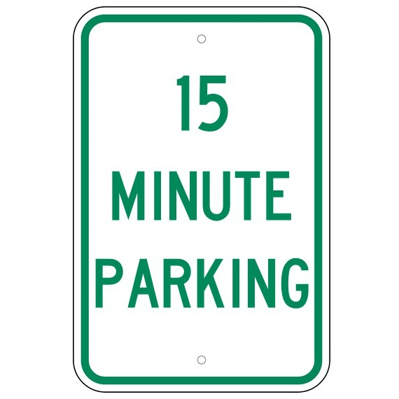 15 Minute Parking Sign - U.S. Signs and Safety