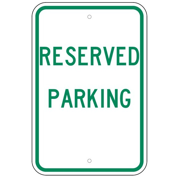 Reserved Parking Sign - U.S. Signs and Safety