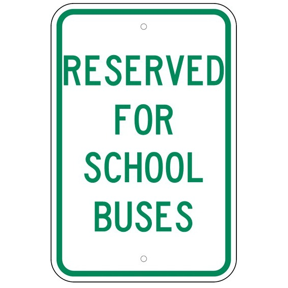 Reserved For School Buses Sign - U.S. Signs and Safety