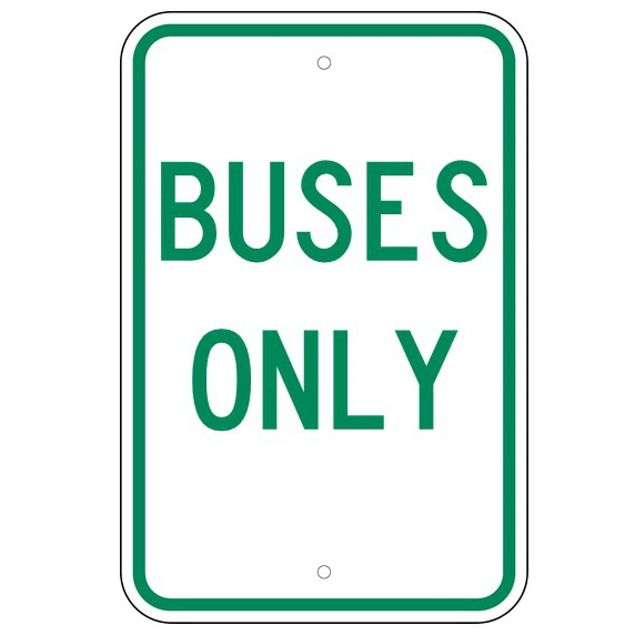 Buses Only Sign - U.S. Signs and Safety