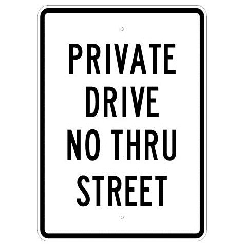 Private Drive No Thru Street Sign - U.S. Signs and Safety