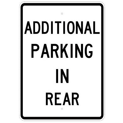 Additional Parking In Rear Sign - U.S. Signs and Safety