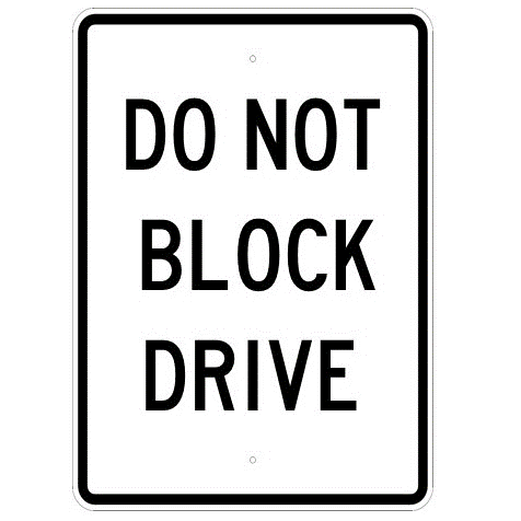 Do Not Block Drive Sign - U.S. Signs and Safety