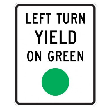 Left Turn Yield On Green Sign, MUTCD R10-12 - U.S. Signs and Safety