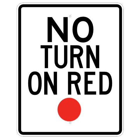 No Turn On Red Sign - U.S. Signs and Safety