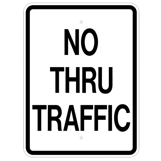 No Thru Traffic Sign - U.S. Signs and Safety
