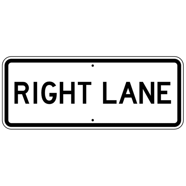 Right Lane Sign - U.S. Signs and Safety