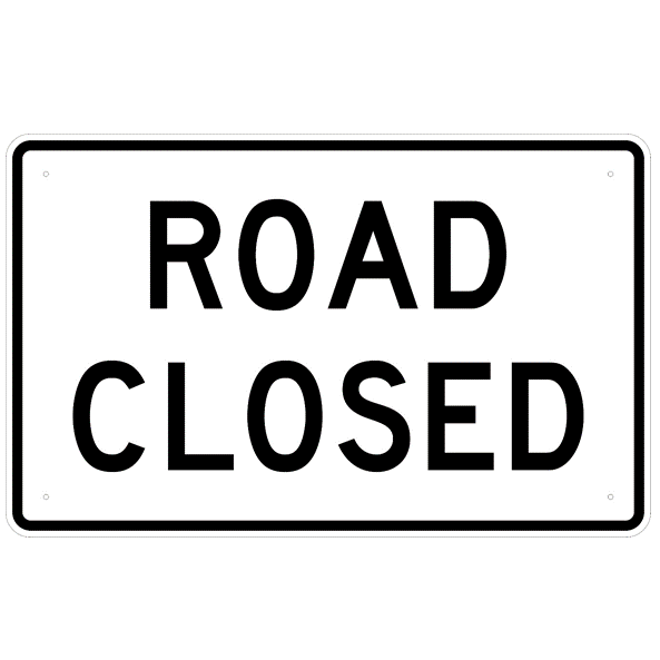 Road Closed Sign - U.S. Signs and Safety