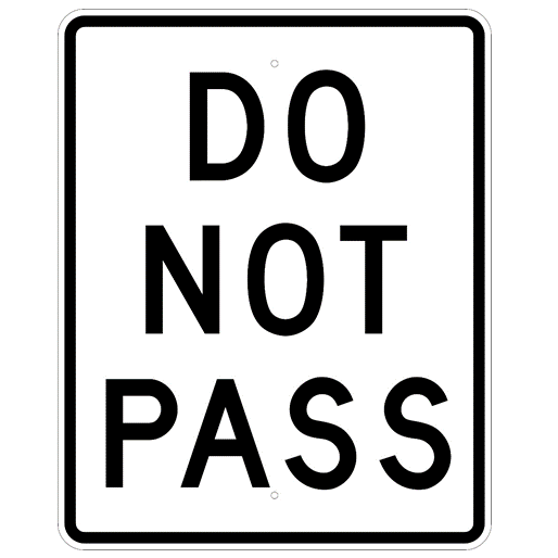 Do Not Pass Sign - U.S. Signs and Safety