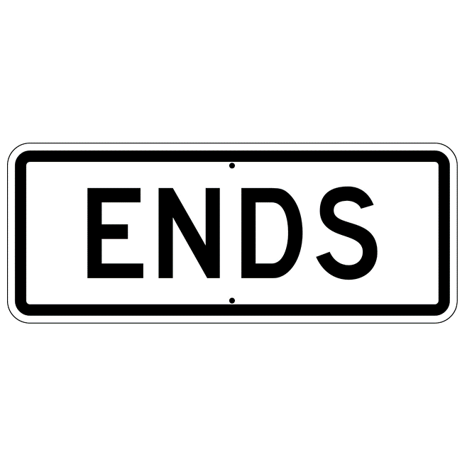 Ends Sign - U.S. Signs and Safety