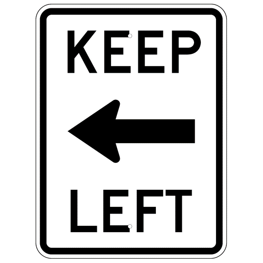 Keep Left Text And Symbol Sign - U.S. Signs and Safety