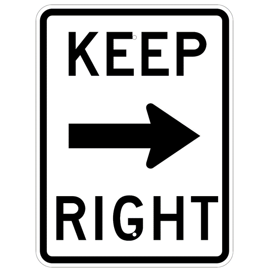Keep Right Text And Symbol Sign - U.S. Signs and Safety