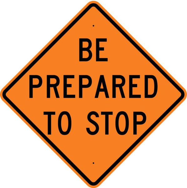 Be Prepared To Stop Roll Up Sign  MUTCD W34 - U.S. Signs and Safety - 1