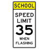 School Speed Limit 35 When Flashing Sign - U.S. Signs and Safety - 2