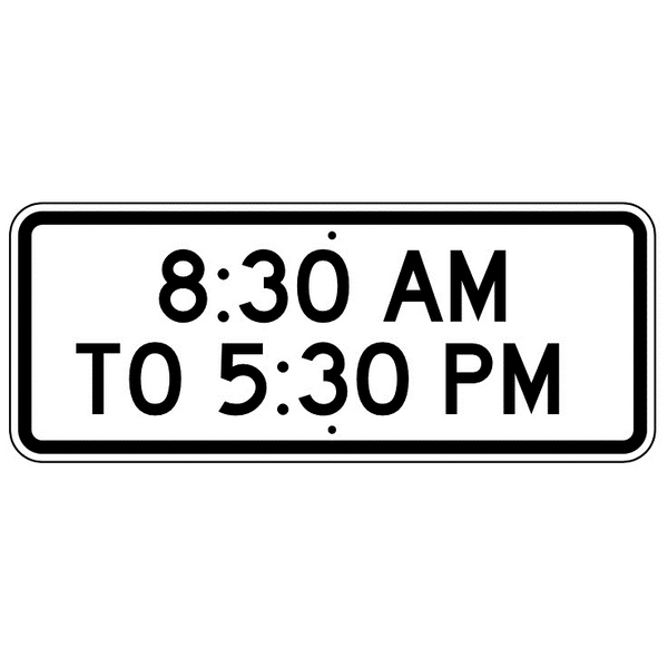 8:30 Am To 5:30 Pm Sign - U.S. Signs and Safety