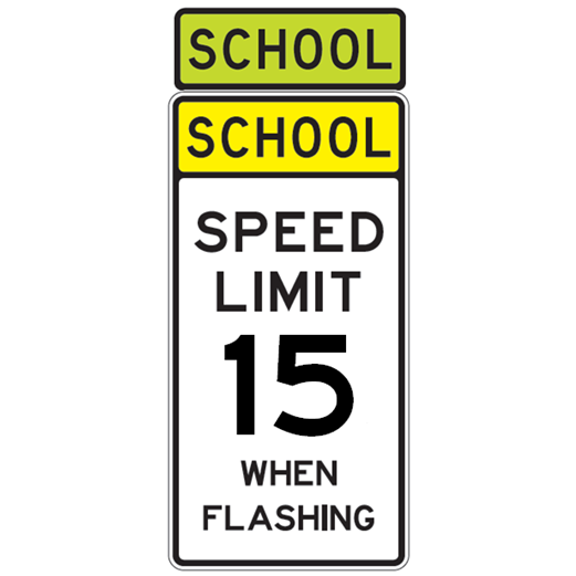 School Speed Limit 15 When Flashing Sign - U.S. Signs and Safety - 1