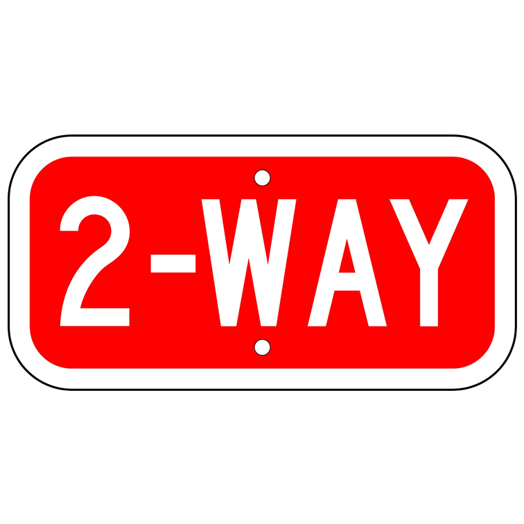 2-Way Sign - U.S. Signs and Safety