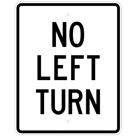 No Left Turn Sign - U.S. Signs and Safety