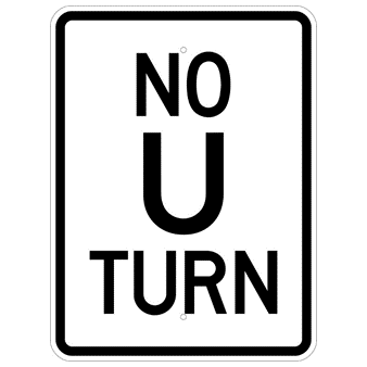 No U Turn Sign - U.S. Signs and Safety