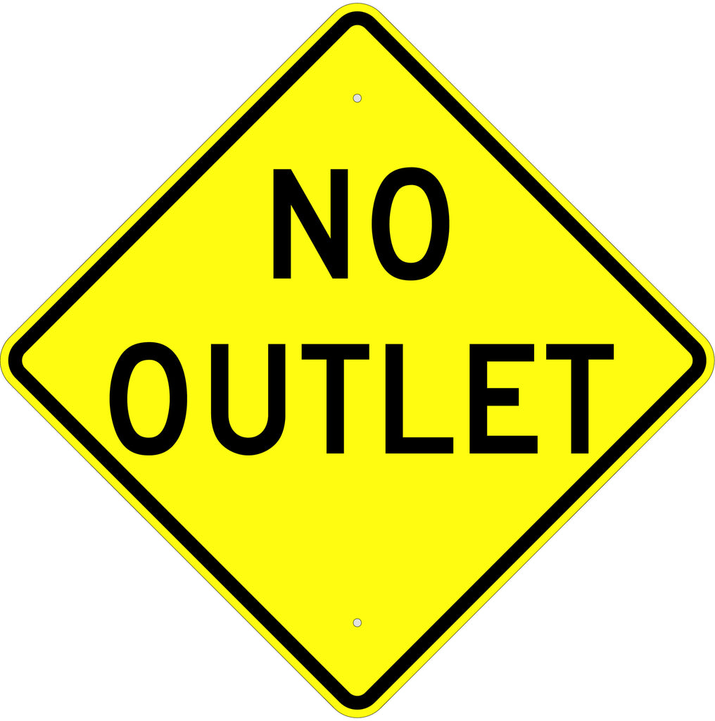 No Outlet Sign - U.S. Signs and Safety