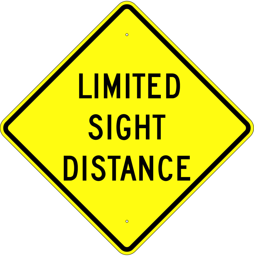 Limited Sight Distance Sign - U.S. Signs and Safety