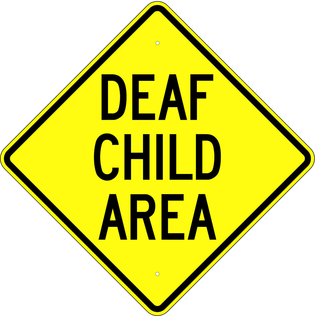Deaf Child Area Sign - U.S. Signs and Safety