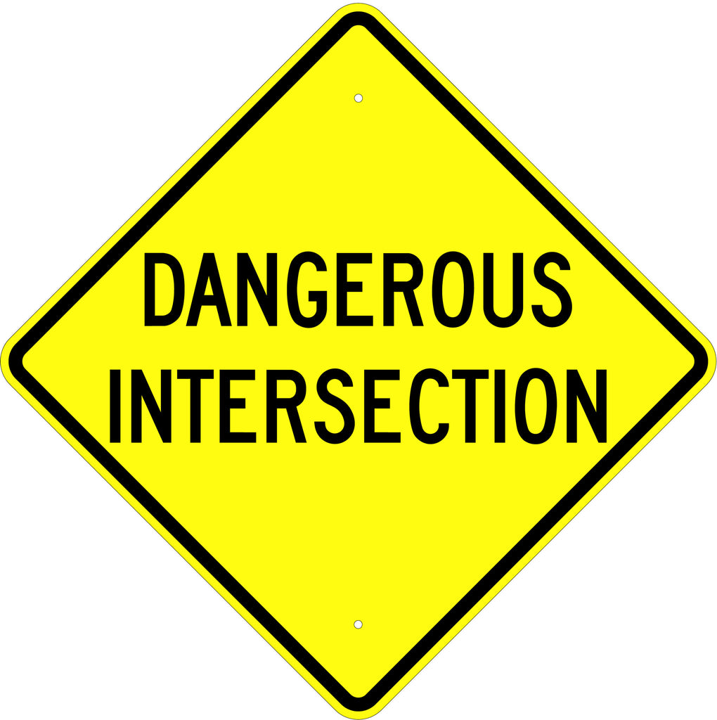 Dangerous Intersection Sign - U.S. Signs and Safety
