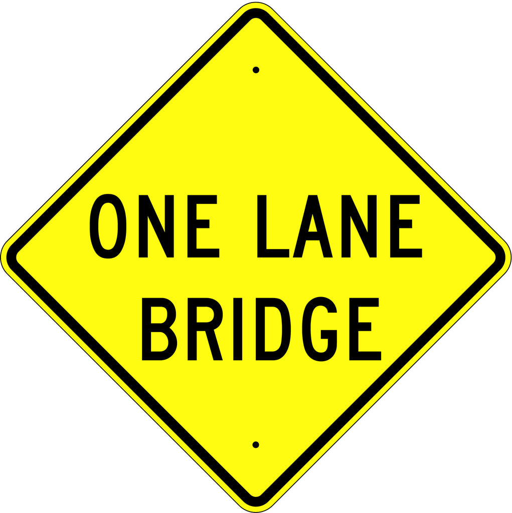 One Lane Bridge Sign - U.S. Signs and Safety