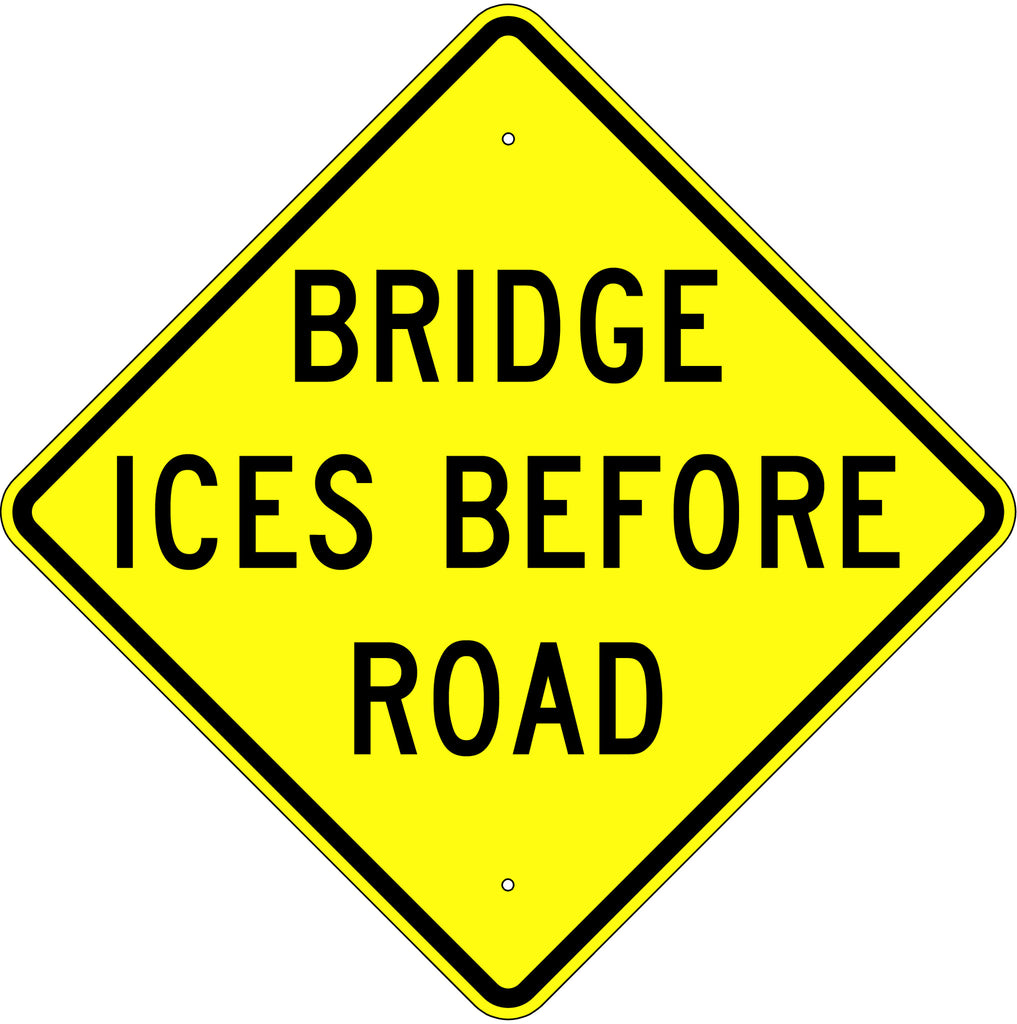 Bridge Ices Before Road Sign - U.S. Signs and Safety