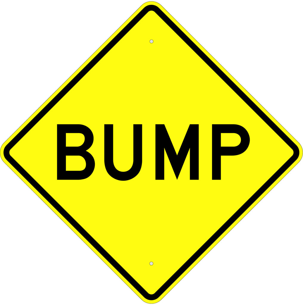 Bump Sign - U.S. Signs and Safety