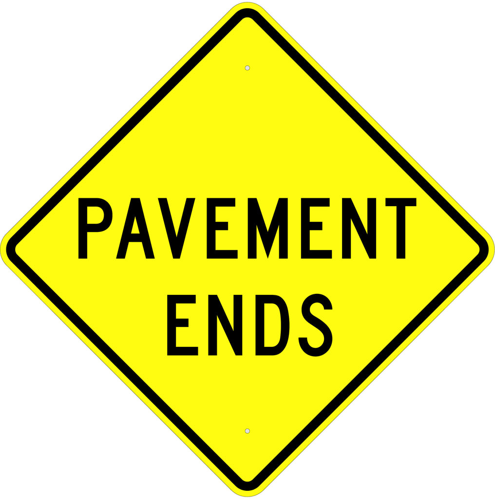 Pavement Ends Sign - U.S. Signs and Safety