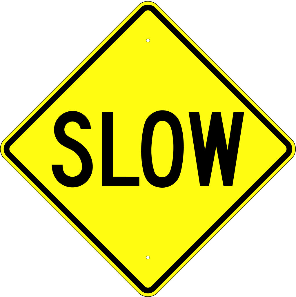 Slow Sign - U.S. Signs and Safety
