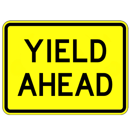 Yield Ahead Text Sign - U.S. Signs and Safety