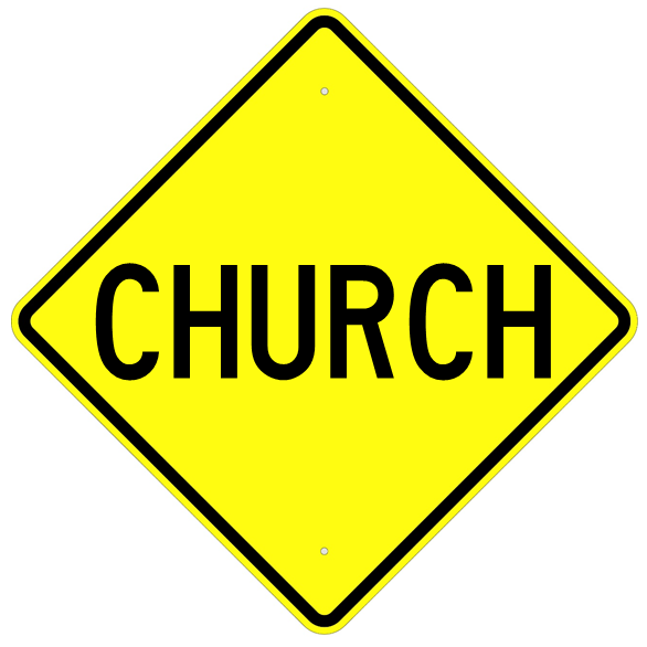 Church Sign - U.S. Signs and Safety