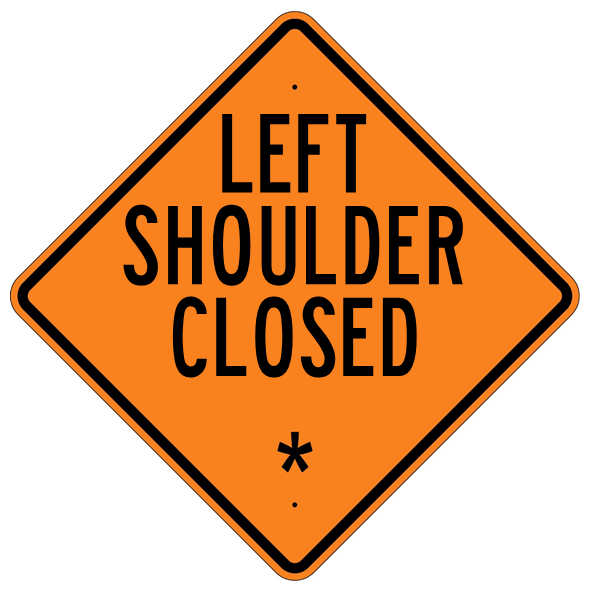 Left Shoulder Closed * Roll Up Sign  MUTCD W215BL - U.S. Signs and Safety - 1