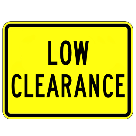 Low Clearance Sign - U.S. Signs and Safety