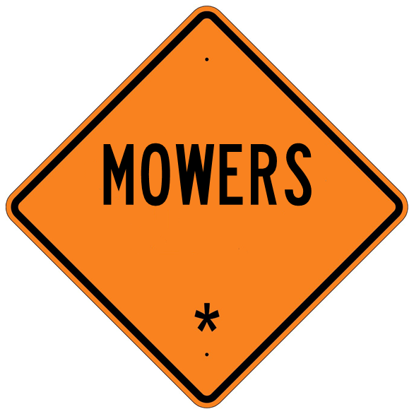 Mowers * Roll Up Sign  MUTCD W211C - U.S. Signs and Safety - 1