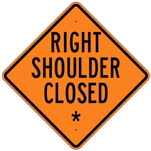 Right Shoulder Closed * Roll Up Sign  MUTCD W215BR - U.S. Signs and Safety - 1